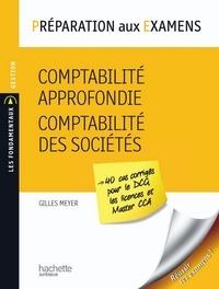 Gilles Meyer - Préparation aux examens, Comptabilité approfondie - Comptabilité des sociétés.