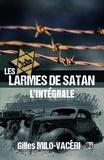 Gilles Milo-Vacéri - Les Larmes de Satan - L'Intégrale.