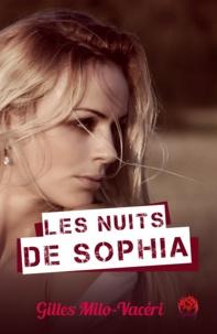 Gilles Milo-Vacéri - Les nuits de Sophia.