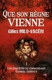 Gilles Milo-Vacéri - Que son règne vienne - Les enquêtes du commandant Gabriel Gerfaut 1.