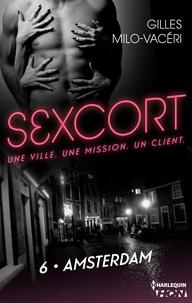 Gilles Milo-Vacéri - Sexcort - 6. Amsterdam.