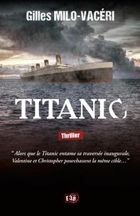 Gilles Milo-Vacéri - Titanic.