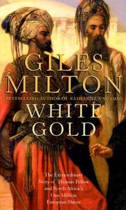 Gilles Milton - White Gold.