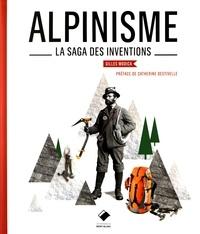 Gilles Modica - Alpinisme - La saga des inventions.