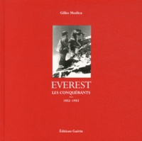 Gilles Modica - Everest - Les conquérants (1852-1953).
