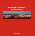 Gilles Modica - Les grandes premières du Mont-Blanc.