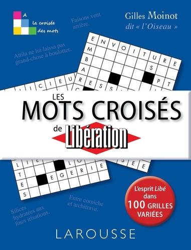 Gilles Moinot - Les mots croisés de Libération.