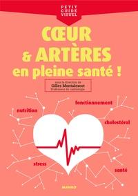 Gilles Montalescot - Coeur et artères, en pleine santé !.
