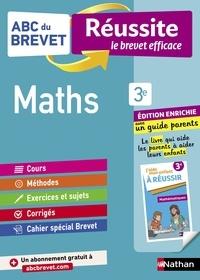 Gilles Mora et Carole Feugère - ABC BREVET REU  : ABC du Brevet Réussite Famille - Maths 3e.