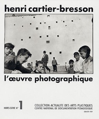 Gilles Mora - Henri Cartier-Bresson - L'oeuvre photographique; Avec planches et illustrations.