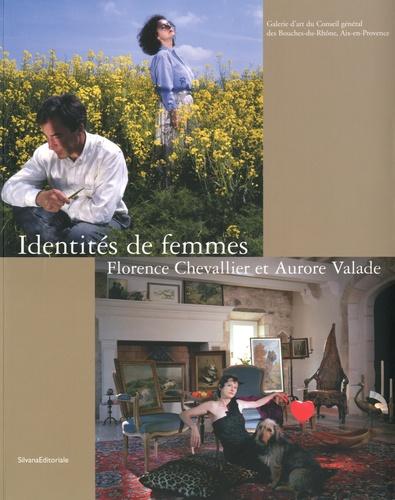 Gilles Mora - Identités de femmes - Florence Chevallier et Aurore Valade.