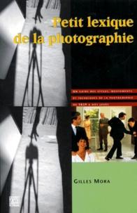 Petit lexique de la photographie - Un guide des styles, mouvements et techniques de la photographie de 1839 à nos jours.pdf