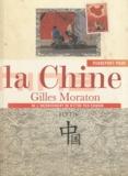 Gilles Moraton - Passeport pour la Chine.