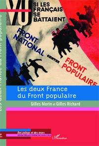 Les deux France du Front populaire- Chocs et contre-chocs - Gilles Morin |