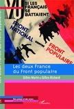 Gilles Morin et Gilles Richard - Les deux France du Front populaire - Chocs et contre-chocs.