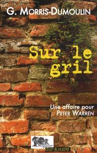 Gilles Morris-Dumoulin - Sur le gril - Un affaire pour Pete Warren.