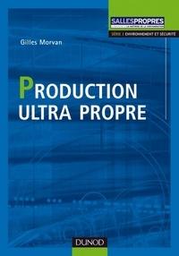 Gilles Morvan - Production Ultra propre.