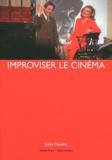 Gilles Mouëllic - Improviser le cinéma.