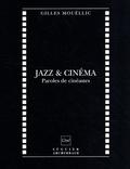 Gilles Mouëllic - Jazz cinéma - Paroles de cinéastes.