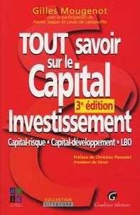 Gilles Mougenot - Tout savoir sur le Capital Investissement - Capital-risque Capital-développement LBO.