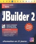 Gilles Moujeard et David Acremann - J.Builder 2.0.
