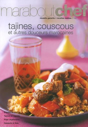 Gilles Mourier et Elisabeth Boyer - Tagines, couscous et autres douceurs du Maroc.