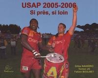 USAP saison 2005-2006 - Si près, si loin.pdf