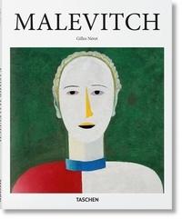 Gilles Néret - Kasimir Malevich 1878-1935 - Et le suprématisme.