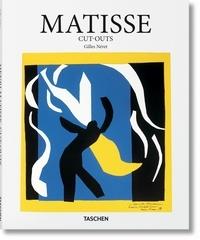 Gilles Néret - Matisse - 1869-1954, gouaches découpées.