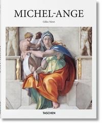 Gilles Néret - Michel-Ange (1475-1564) - Génie universel de la Renaissance.