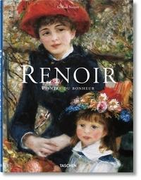 Gilles Néret - Renoir. Painter of Happiness.