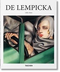 Gilles Néret - Tamara de Lempicka - 1898-1980, déesse de l'ère automobile.