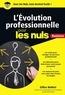 Gilles Noblet - L'évolution professionnelle pour les nuls.