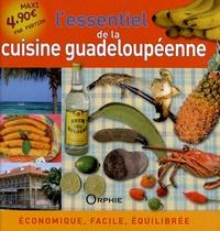 Lessentiel de la cuisine guadeloupéenne - Economique, facile, équilibrée.pdf