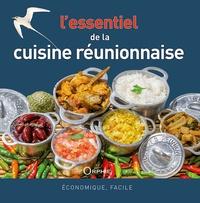 Gilles Nourault - L'essentiel de la cuisine réunionnaise.