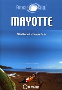 Gilles Nourault et François Perrin - Mayotte.