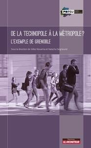 Gilles Novarina et Natacha Seigneuret - De la technopole à la métropole ? L'exemple de Grenoble.
