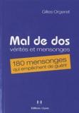 Gilles Orgeret - Mal de dos : vérités et mensonges - 180 mensonges qui empêchent de guérir.