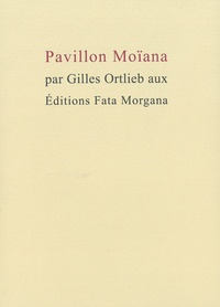 Gilles Ortlieb - Pavillon Moïana.