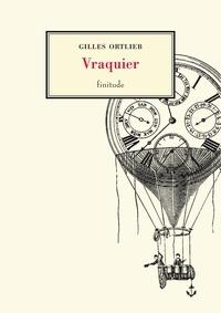 Gilles Ortlieb - Vraquier - Notes et légendes.