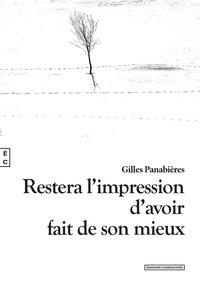 Gilles Panabières - Restera l'impression d'avoir fait de son mieux.