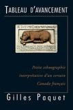 Gilles Paquet - Tableau d'avancement - Petite ethnographie interprétative d'un certain Canada français.