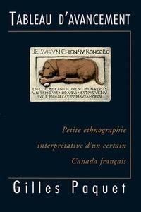 Gilles Paquet - Collection Gouvernance  : Tableau d'avancement - Petite ethnographie interprétative d'un certain Canada français.