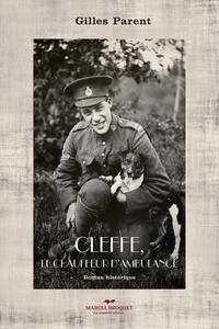 Gilles Parent - Cleffe, le chauffeur d'ambulance - roman historique.