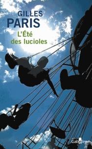 Gilles Paris - L'été des lucioles.