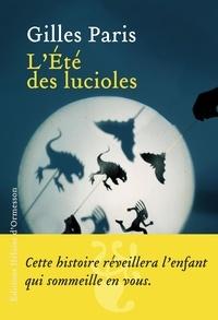 Gilles Paris - L'Eté des lucioles.