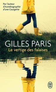 Gilles Paris - Le vertige des falaises.