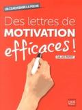 Gilles Payet - Des lettres de motivation efficaces !.