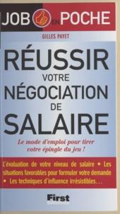 Gilles Payet - Réussir votre négociation de salaire - Le mode d'emploi pour tirer votre épingle du jeu !.