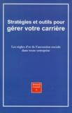 Gilles Payet - Stratégies et outils pour gérer votre carrière - Les règles d'or de l'ascension sociale dans toute entreprise.